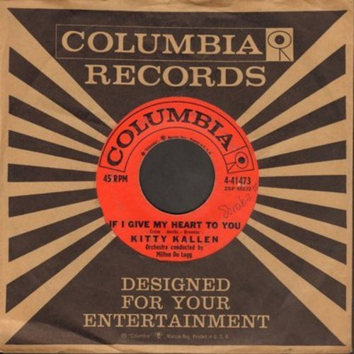 Kallen, Kitty - If I Give My Heart To You/The Door That Won't Open (with Columbia company sleeve) - EX8/ - 45 rpm Records