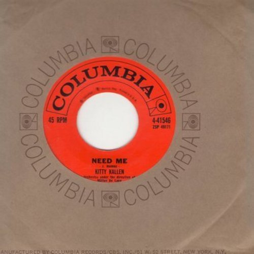 Kallen, Kitty - Need Me/That Old Feeling (with Columbia company sleeve) - EX8/ - 45 rpm Records