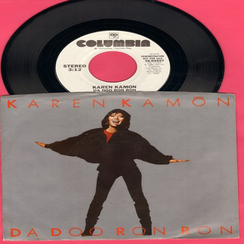 Kamon, Karen - Da Doo Ron Ron (double-A-sided DJ advance pressing with picture sleeve, FANTASTIC 1984 cover version of the Phil Specor Classic) - M10/NM9 - 45 rpm Records