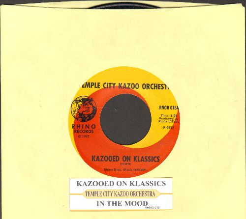 Temple City  Kazoo Orchestra - In The Mood/Kazooed On Classics (with juke box label) - NM9/ - 45 rpm Records
