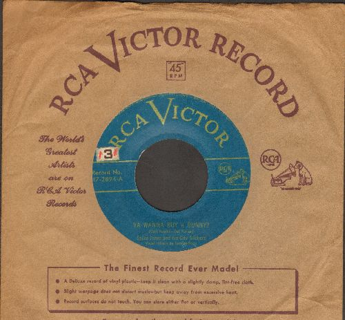 Jones, Spike & His City Slickers - Ya Wanna Buy A Bunny?/Knock Knock (with RCA company sleeve) - VG7/ - 45 rpm Records