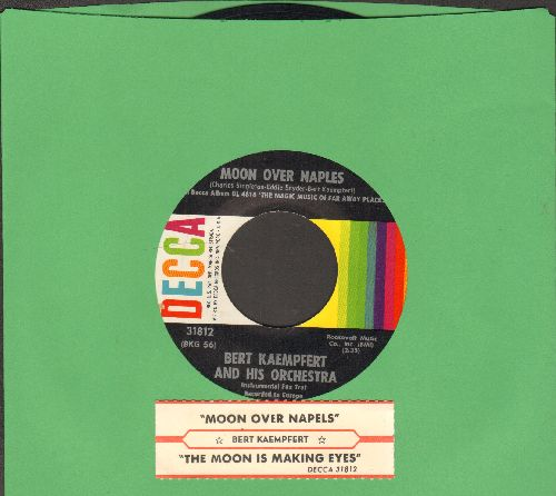Kaempfert, Bert & His Orchestra - Moon Over Naples (Original inspiration for Al Martino's Hit -Spanish Eyes-)/The Moon Is Making Eyes (with juke box label) - NM9/ - 45 rpm Records