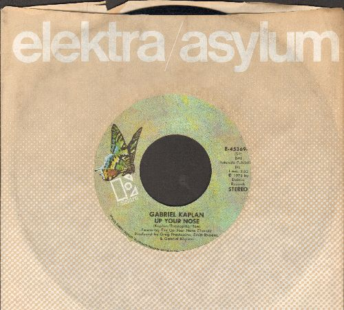 Kaplan, Gabriel - Up Your Nose/Bye Centennial Minutes (with Elektra company sleeve) - EX8/ - 45 rpm Records