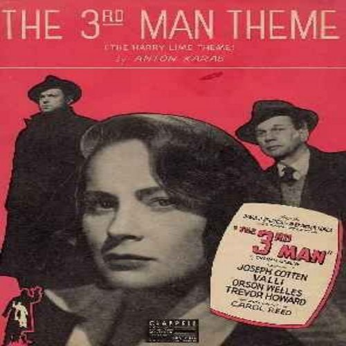 Karas, Anton - The 3rd Man Theme - Original 1949 Sheet Music of the Famous Theme Music from film of same title - BEATIFUL Collector's Item, suitable for framing! - VG7/ - Sheet Music