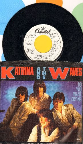 Katrina & The Waves - Do You Want Crying/The Sun Won't Shine Without You (with picture sleeve) - NM9/EX8 - 45 rpm Records