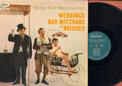Katz, Mickey - Weddings, Bar Mitzvahs And Brisses: Mazeltov Dances, Grandma's Draidel, The Wedding Dance, more! (Vinyl MONO LP record) - EX8/VG7 - LP Records