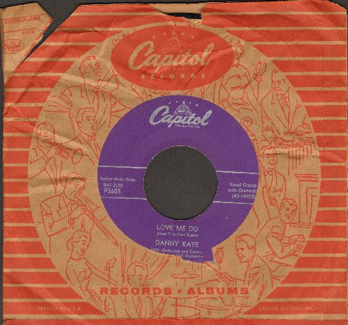Kaye, Danny - Love Me Do/Ciu Ciu Bella (with vintage Capitol company sleeve) - EX8/ - 45 rpm Records