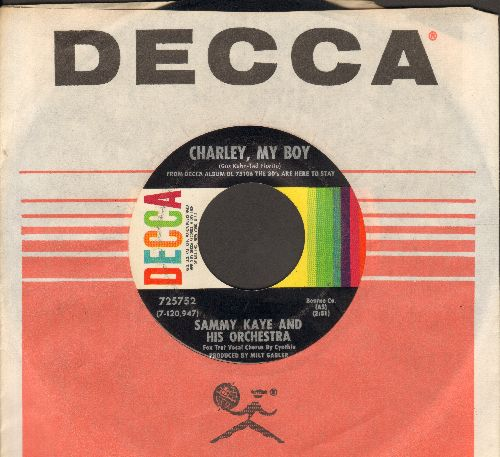 Kaye, Sammy & His Orchestra - Charley, My Boy/Hot Lips (with Decca company sleeve) - NM9/ - 45 rpm Records