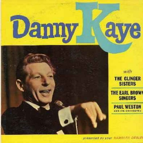 Kaye, Danny - Danny Kaye with The Clinger Sisters, The Earl Brown Singers, Paul Weston & His Orchestra: C'est Si Bon, Ciu Ciu Bella, Down By The Riverside, Ballin' The Jack, I've Got A Lovely Bunch Of Coconuts (SPECIAL PROMOTIONAL ISSUE - distributed by y