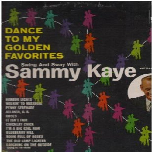 Kaye, Swing And Sway With Sammy - Dance To My Golden Favorites: Penny Serenade, Blueberry Hill, The Old Lamp-Lighter, Harbor Lights (Vinyl LP record, re-issue of vintage recordings) - NM9/EX8 - LP Records