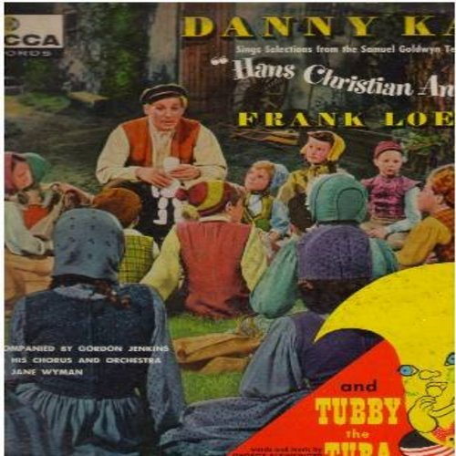 Kaye, Danny - Danny Kaye Sings: I'm Hans Christian Andersen, The Ugly Duckling, Thumbelina, The King's New Clothes, Tubby The Tuba (Vinyl MONO LP record) - EX8/EX8 - LP Records