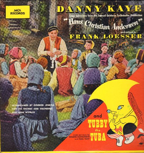 Kaye, Danny - Hans Christian Andersen - Songs from the Motion Picture Sound Track, words and music by Frank Losser (Vinyl LP record, re-issue of vintage recordings) - NM9/NM9 - LP Records