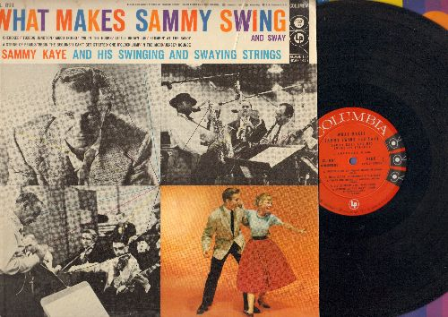 Swing And Sway With Sammy Kaye, Vocals by The Kaydets - What Makes Sammy Swing And Sway: Cherokee, Stompin' At The Savoy, Begin The Beguine, In The Mood (Vinyl MONO LP record) - NM9/VG7 - LP Records