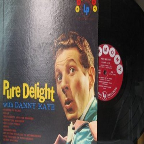 Kaye, Danny - Pure Delight: Minnie The Moocher, Dinah, It's Never Too Late To Mendelssohn, Molly Malone (Vinyl MONO LP record) - EX8/EX8 - LP Records