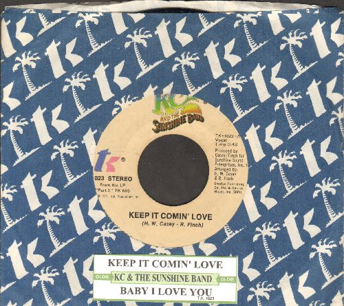 K.C. & The Sunshine Band - Keep It Comin' Love/Baby I Love You (with company sleeve and juke box label) - EX8/ - 45 rpm Records