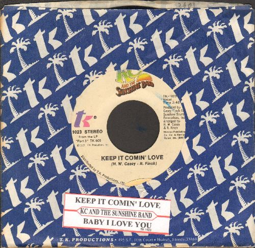 K.C. & The Sunshine Band - Keep It Comin' Love/Baby I Love You (with company sleeve and juke box label) - VG7/ - 45 rpm Records