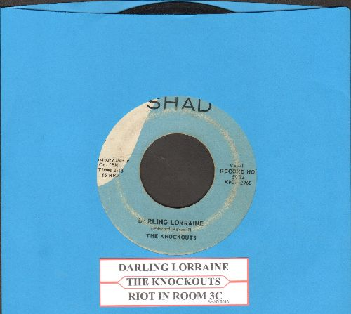 Knockouts - Darling Lorrainne/Riot In Room 3C (first pressing with juke box label) - VG6/ - 45 rpm Records