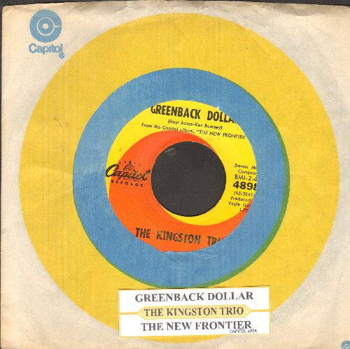 Kingston Trio - Greenback Dollar/Reverend Mr. Black (with juke box label and Capitol company sleeve) - NM9/ - 45 rpm Records
