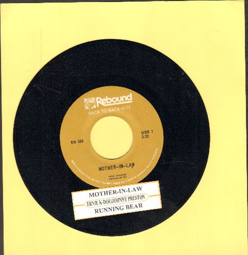 K-Doe, Ernie - Mother-In-Law/Running Bear (by Johnny Preston on flip-side) (double-hit re-issue with juke box label) - NM9/ - 45 rpm Records