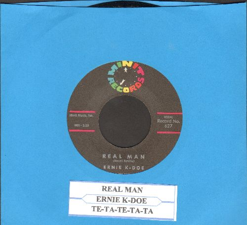 K-Doe, Ernie - Real Man/Te-Ta-Te-Ta-Ta (with juke box label) - NM9/ - 45 rpm Records