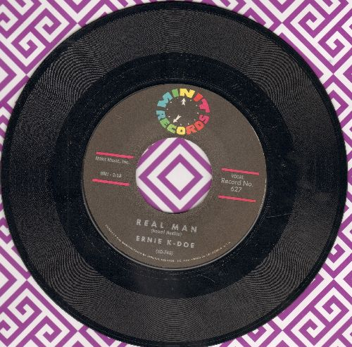 K-Doe, Ernie - Real Man/Te-Ta-Te-Ta-Ta - EX8/ - 45 rpm Records
