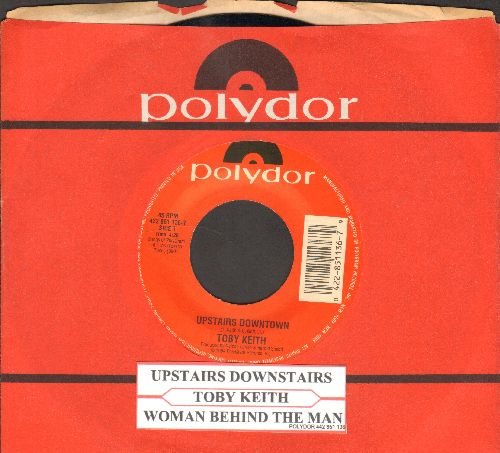 Keith, Toby - Upstairs Downtown/Woman Behind The Man (with juke box labeland Polydor company sleeve) - NM9/ - 45 rpm Records