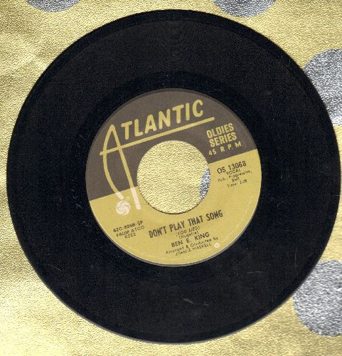 King, Ben E. - Don't Play That Song (You Lied)/Spanish Harlem (double-hit re-issue) - EX8/ - 45 rpm Records