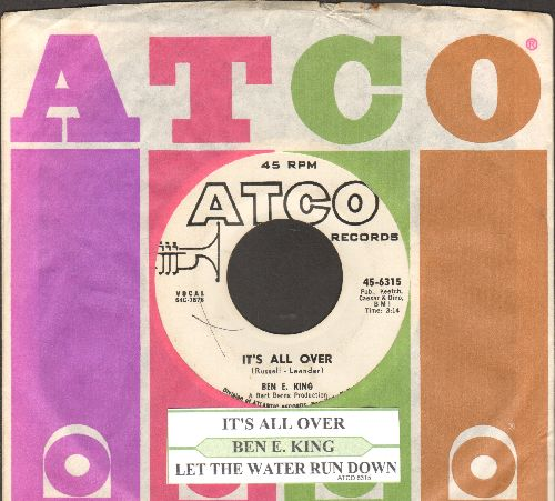 King, Ben E. - It's All Over/Let The Water Run Down (DJ advance pressing with juke box label and Atco company sleeve) - EX8/ - 45 rpm Records