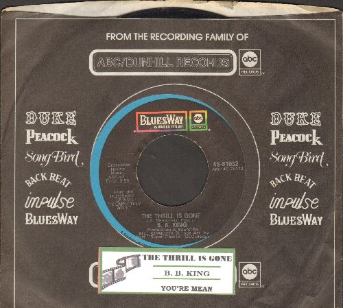 King, B. B. - The Thrill Is Gone/You're Mean (with juke box label and company sleeve) - EX8/ - 45 rpm Records
