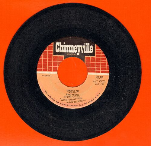 Floyd, King - Groove Me/What Our Love Needs (with juke box label) - EX8/ - 45 rpm Records