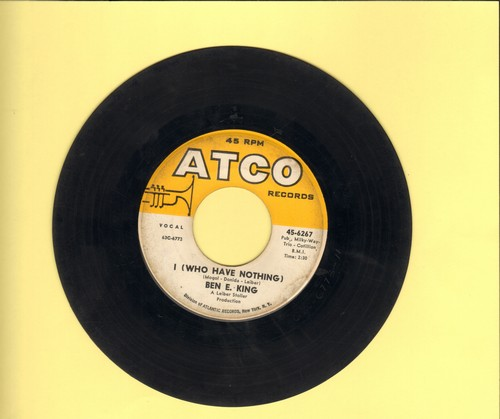King, Ben E. - I (Who Have Nothing)/The Beginning Of Time  - VG7/ - 45 rpm Records