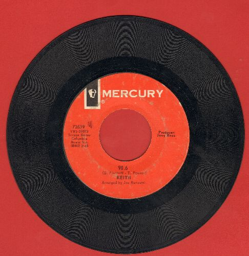 Keith - 98.6/The Teeny Bopper Song (minor wol) - VG6/ - 45 rpm Records