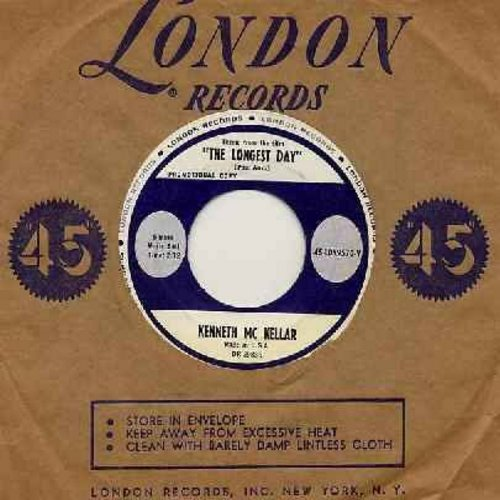 McKellar, Kenneth  - Theme From The Longest Day (RARE vocal version)/Marching Thru' The Heather (with London company sleeve) - NM9/ - 45 rpm Records
