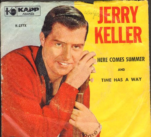Keller, Jerry - Here Comes Summer/Time Has A Way (with picture sleeve) - NM9/VG7 - 45 rpm Records