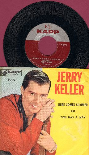 Keller, Jerry - Here Comes Summer/Time Has A Way (with picture sleeve) - NM9/EX8 - 45 rpm Records
