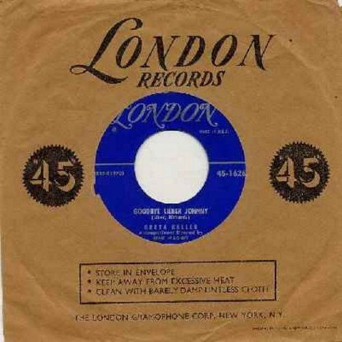 Keller, Greta - Goodbye Lieber Johnny/Apollo Umberto Silvano Roberto Romano (with vintage London company sleeve) - NM9/ - 45 rpm Records