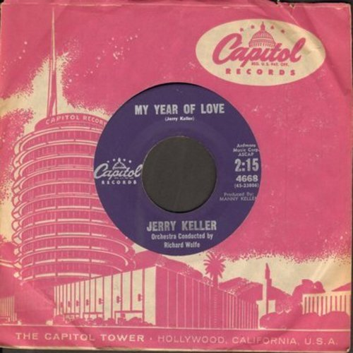 Keller, Jerry - My Year Of Love/I'll Get By (purple label with vintage Capitol company sleeve) - NM9/ - 45 rpm Records