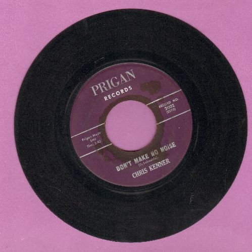 Kenner, Chris - Don't Make No Noise/Right Kind Of Girl (RARE Vintage R&B 2-sider!) - VG6/ - 45 rpm Records