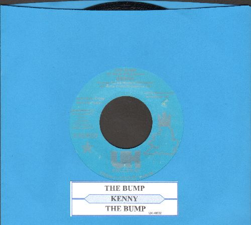 Kenny - The Bump/Bring Back Those Good Old Melodies (with juke box label) - Nm9/ - 45 rpm Records