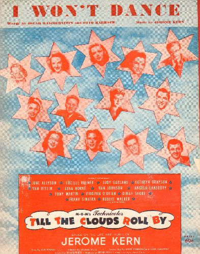 Kern, Jerome - I Won't Dance - Vintage SHEET MUSIC for the song featured in the all-star MGM Film -Till The Clouds Roll By-  - EX8/ - 45 rpm Records