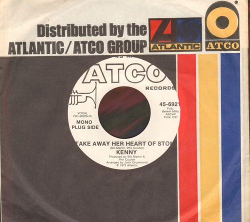 Kenny - Take Away Her Heart Of Stone (double-A-sided DJ advance copy, STEREO and MONO version with Atco company sleeve) - M10/ - 45 rpm Records