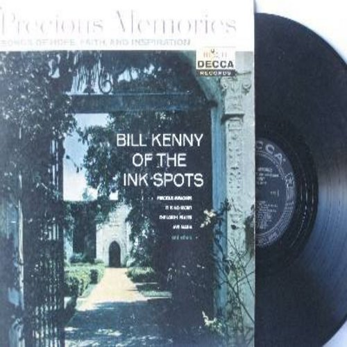 Kenny, Bill of the Ink Spots - Precious Memories - Songs Of Hope, Faith And Inspiration: It's No Secret, Ave Maria, The Lord's Prayer, Someone Bigger Than You And I (Vinyl MONO LP record, black label, silver logo, stars) - NM9/VG7 - LP Records