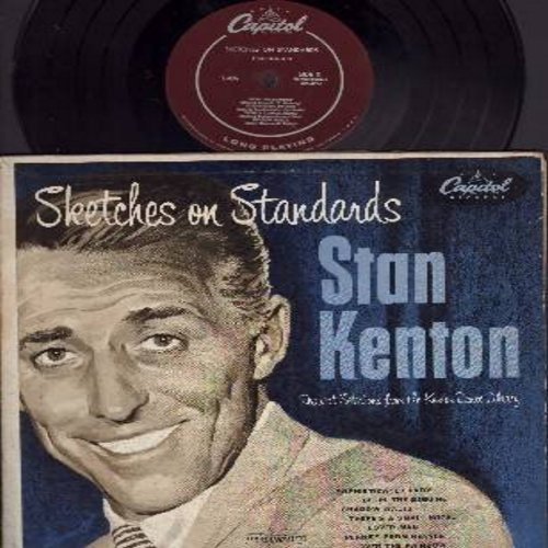 Kenton, Stan - Sketches On Standards - 10 inch LP record with picture cover, songs include Over The Rainbow, Pennies From Heaven/Fascinating Rhythm, Lover Man, Sophisticated Lady, There's A Small Hotel, Begin The Beguine, Shadow Waltz (10 inch vinyl MONO