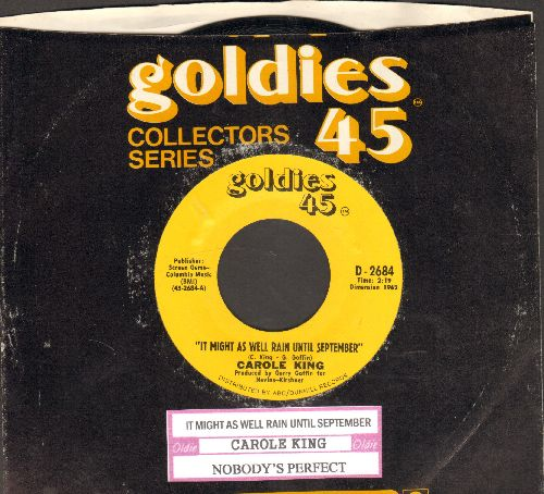 King, Carole - It Might As Well Rain Until September/Nobody's Perfect (re-issue with juke box label and company sleeve) - NM9/ - 45 rpm Records