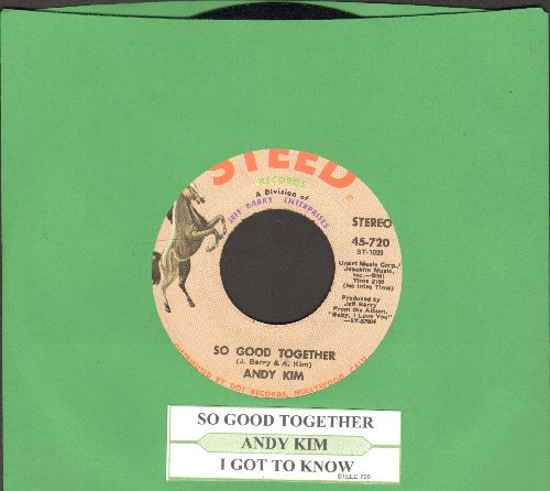Kim, Andy - So Good Together/I Got To Know (with juke box label) - NM9/ - 45 rpm Records