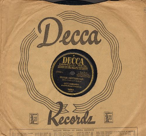 Lombardo, Guy & His Royal Canadians - Peter Cottontail/If You Smile At The Sun (10 inch 78rpm record with Decca company sleeve) - EX8/ - 78 rpm