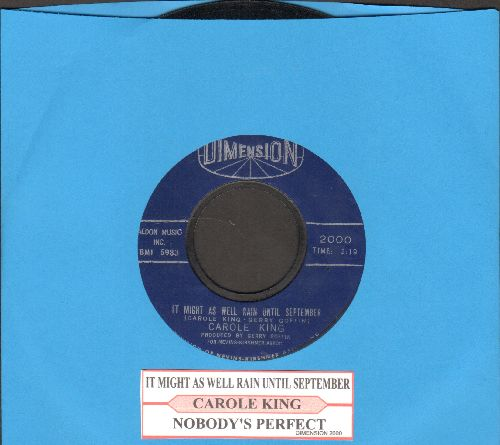King, Carole - It Might As Well Rain Until September/Nobody's Perfect (first pressing with juke box label) - EX8/ - 45 rpm Records