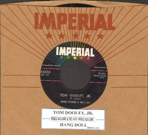 Kilgore, Merle & The 4 B's - Tom Dooley, Jr./Hang Doll (with juke box label and vintagr Imperial company sleeve) - NM9/ - 45 rpm Records