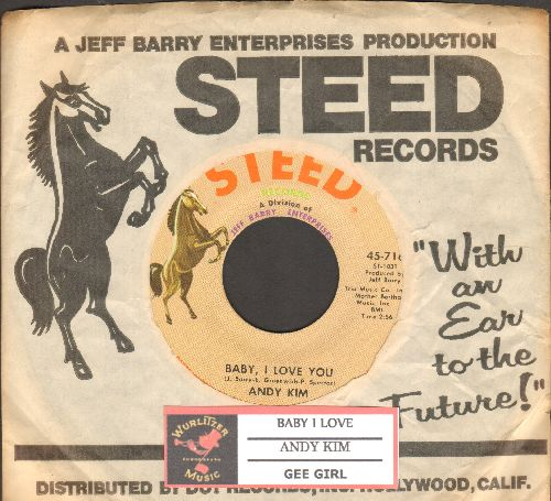Kim, Andy - Baby, I Love You/Gee Girl (with Steed company sleeve juke box label) - EX8/ - 45 rpm Records