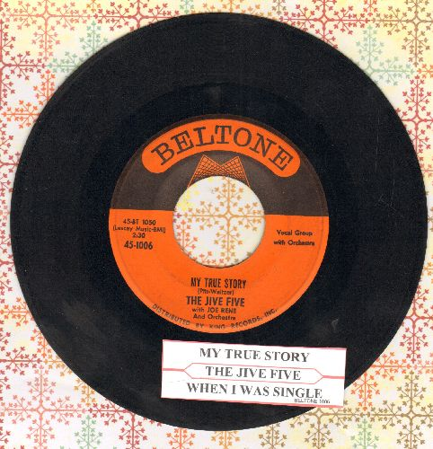 Jive Five - My True Story/When I Was Single (with juke box label) - VG7/ - 45 rpm Records